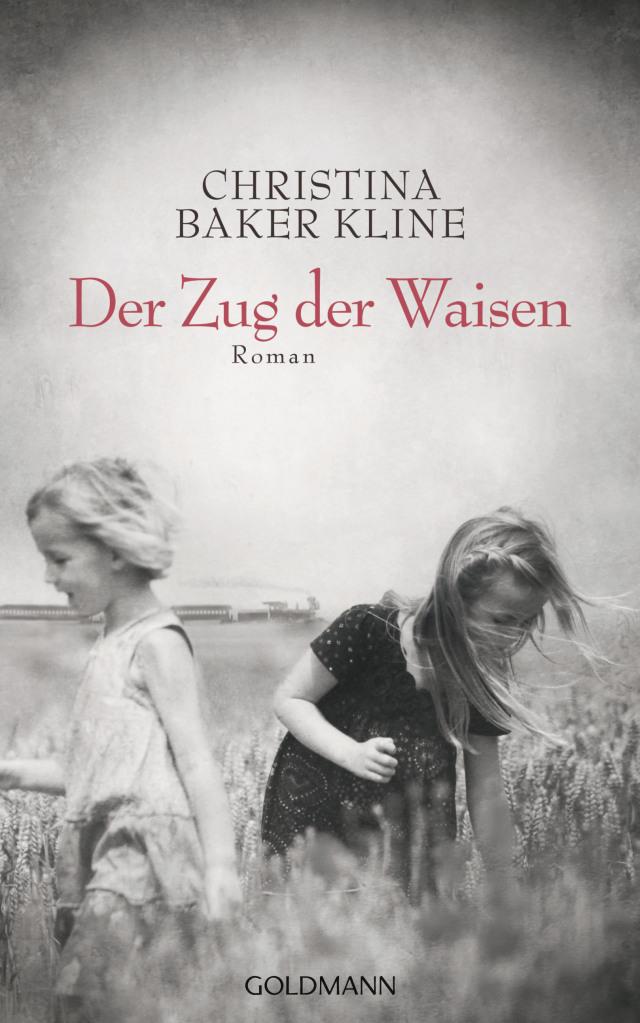 Der Zug der Waisen von Christina Baker Kline