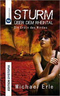 https://eridanusverlag.de/buecher/michael-erle-sturm-ueber-dem-rheintal-die-erbin-des-windes.html